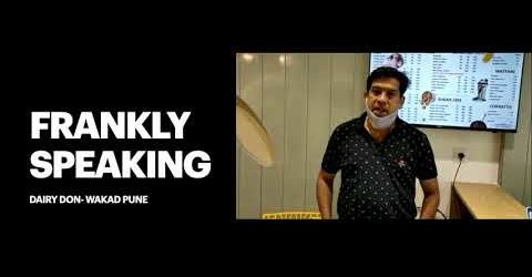 Dairy Don Wakad, Pune Frankly Speaking